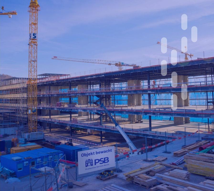 Protection Service Berlin überwacht Baustelle